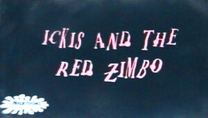 Ickis and the Red Zimbo