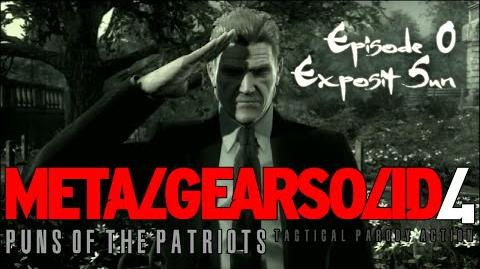 Metal Gear Solid 4- Puns of the Patriots (Episode 0)