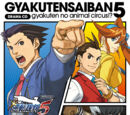 Drama CD: Gyakuten Saiban 5: ~Animal Circus Turnabout!?~