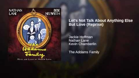 Let's Not Talk About Anything Else But Love (Reprise)