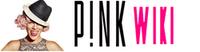 P!nk Wiki