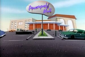 Powerpuff Mall