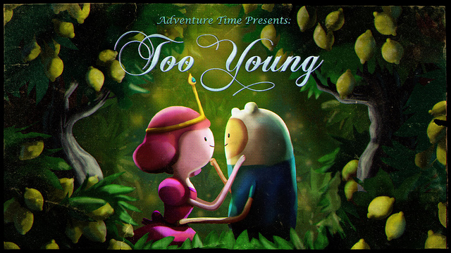 Image Too Young Title Card Jpg Adventure Time Super