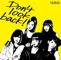 606px-NMB48 - Don't Look Back! Type A Lim