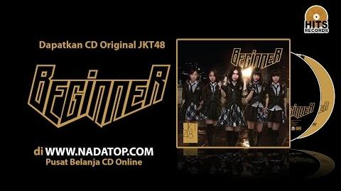JKT48 - Beginner Official Trailer CD Sale