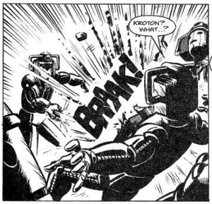 Kroton attacks the Cybermen with his cyber gun.