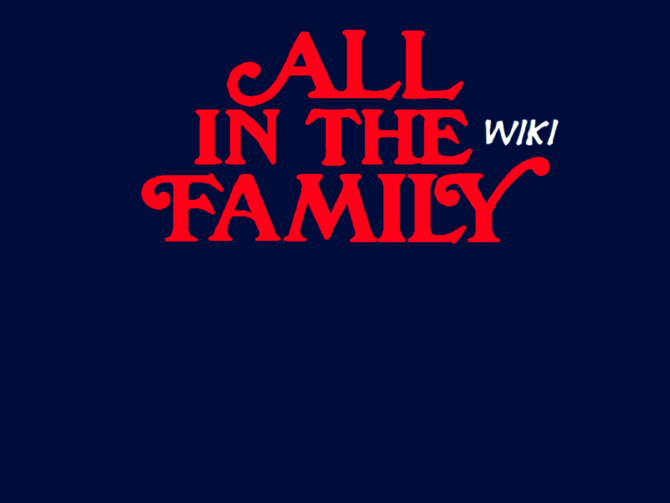 all in the family script All in the family, season 1 tv-pg  tv-g video justice for all: original all in the family pilot: interviews with norman lear, jean stapleton, rob reiner and sally struthers  anything bad about all in the family i could watch this show over and over again and i have i can even recite the script by heart my mom and i used to watch.