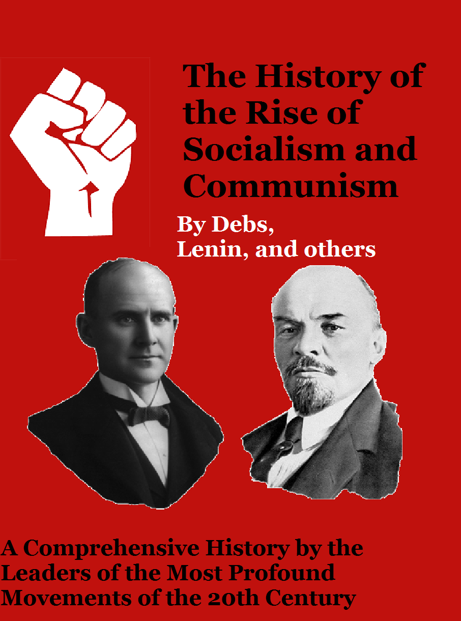 History of the Rise of Socialism and Communism (Red, White, and ...