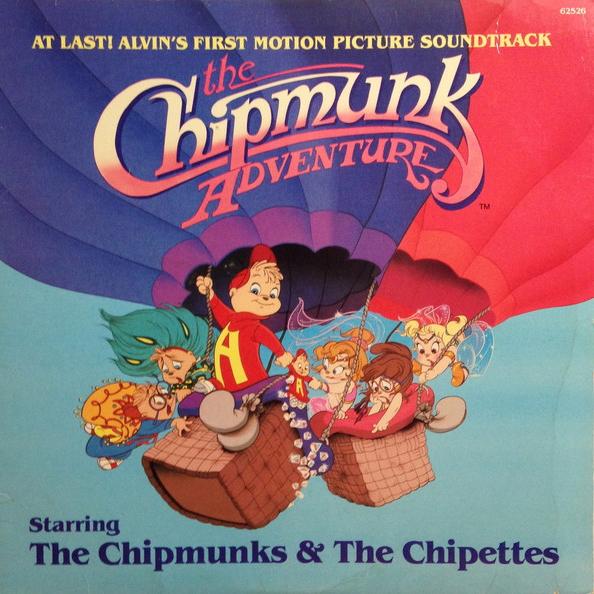 The Chipmunk Adventure Original Motion Picture Soundtrack