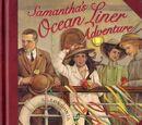 Samantha's Ocean Liner Adventure