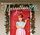 Maryellen 1955: Extraordinary Christmas