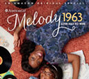 Melody 1963: Love Has to Win