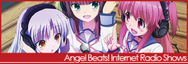 Angel Beats! Internet Radio Shows