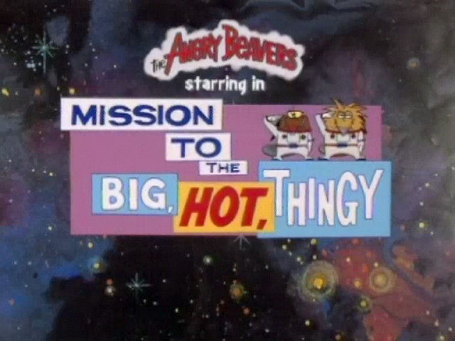 File:Mission to the Big, Hot, Thingy title card.jpg