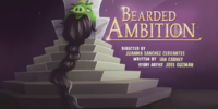 Bearded Ambition