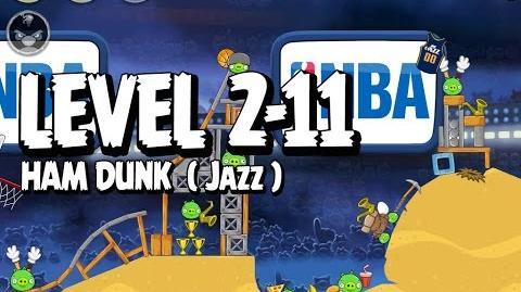 Angry Birds Seasons Ham Dunk 2-11 - Jazz - Walkthrough 3 Star