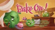 Bake On!