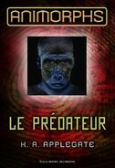 Animorphs 5 the predator Le Predateur 2011 French cover