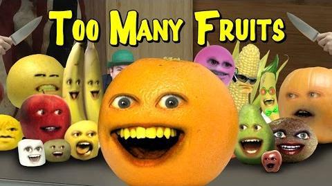 Annoying Orange - TOO MANY FRUITS