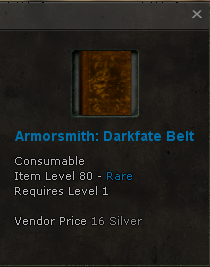 File:Armorsmith Recipe Darkfate Belt 80 rare Atzel Fortress Boss Spymaster.png