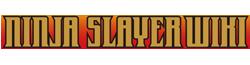 File:NinjaSlayerWiki.png