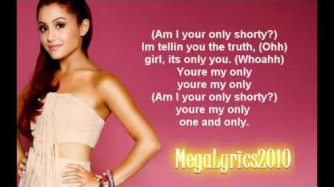 Ariana Grande - You're My Only Shawty (Lyrics) HD