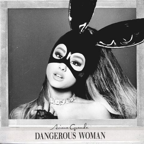 File:Ariana Grande - Dangerous Woman Cover Art.jpg