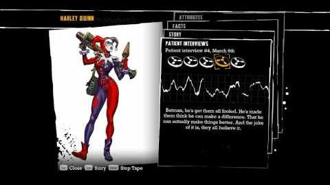 Batman Arkham Asylum - Harley Quinn (Patient Interviews)