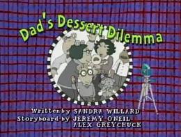 Dad's Dessert Dilemma Title Card