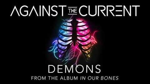 Against The Current Demons