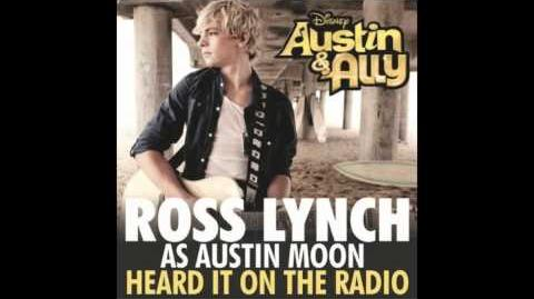 Austin & Ally - Heard It On The Radio (Full Song) R5 ft