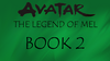 Legend of Mel Book Two Small