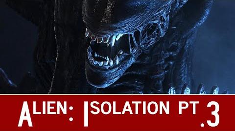 Alien Isolation Gameplay - 3 - A WEEK FROM RETIREMENT