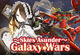Galaxy Wars Skies Asunder Banner
