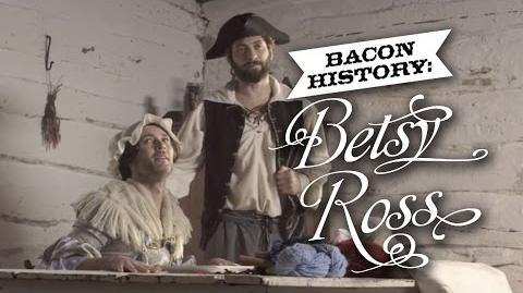 Bacon History Betsy Ross