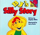 BJ's Silly Story