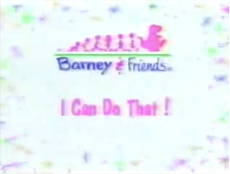 i found the credits of i can do that barney friends wiki fandom powered by wikia. Black Bedroom Furniture Sets. Home Design Ideas