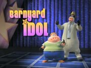Back at the Barnyard Barnyard Idol