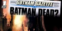 Gotham Gazette: Batman Dead? 1