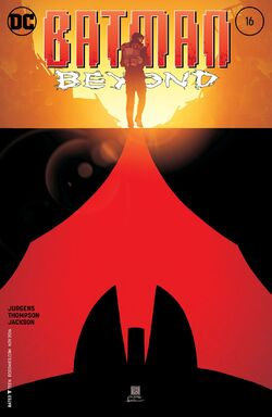Batman Beyond Vol 6-16 Cover-1