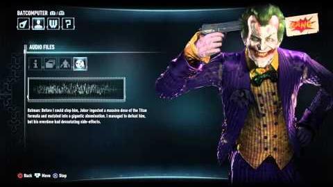 BATMAN™ ARKHAM KNIGHT Joker Audio Log