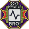 Don't Revive Me Bro