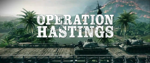 Operation Hastings Trailer