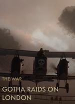 Gotha Raids on London Codex Entry