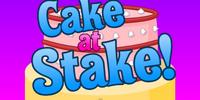 Cake at Stake