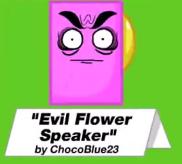File:EvilFlowerSpeaker.png