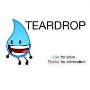 Teardrop elimination or prize