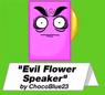 Evil Flower Speaker