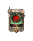 Melee 2 CARD HERO GRAVY BARREL