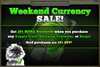 Weekend Currency Sale